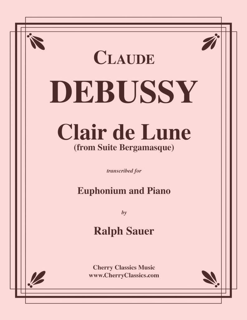 Debussy - Clair de Lune from Suite Bergamasque for Euphonium and Piano - Cherry Classics Music