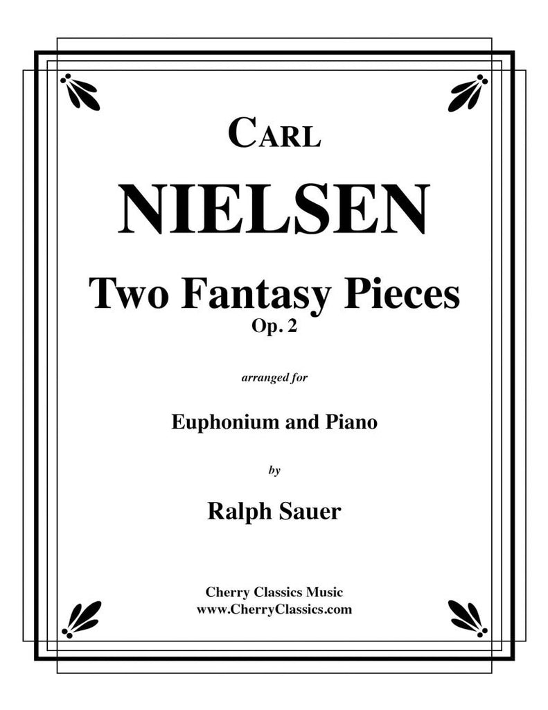 Nielsen - Two Fantasy Pieces, Op. 2 for Euphonium and Piano - Cherry Classics Music