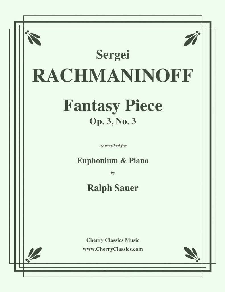 Rachmaninoff - Fantasy Piece Op. 3 No. 3 for Euphonium and Piano - Cherry Classics Music