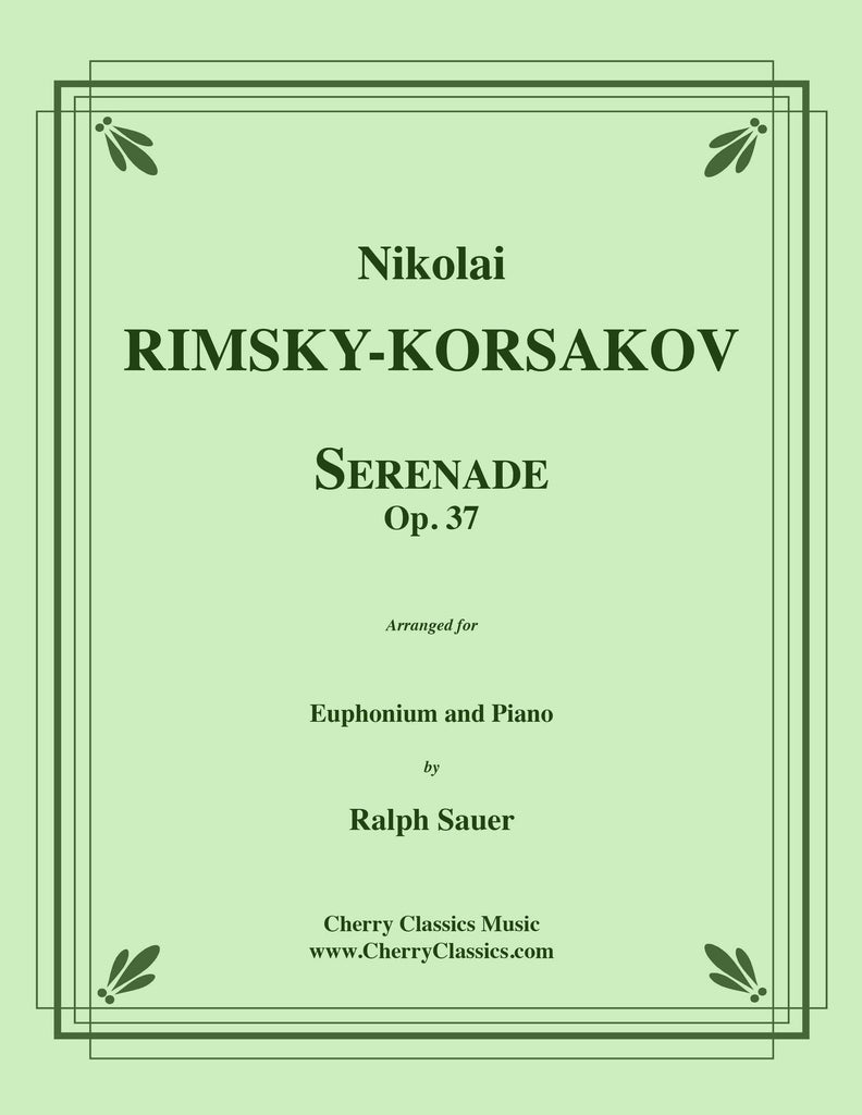Rimsky Korsakov - Serenade, Op. 37 for Euphonium and Piano - Cherry Classics Music