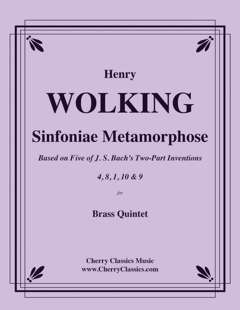 Wolking - Sinfoniae Metamorphose for Brass Quintet - Cherry Classics Music