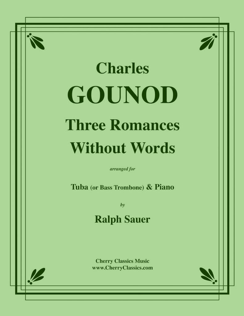 Gounod - Three Romances Without Words for Tuba or Bass Trombone & Piano - Cherry Classics Music