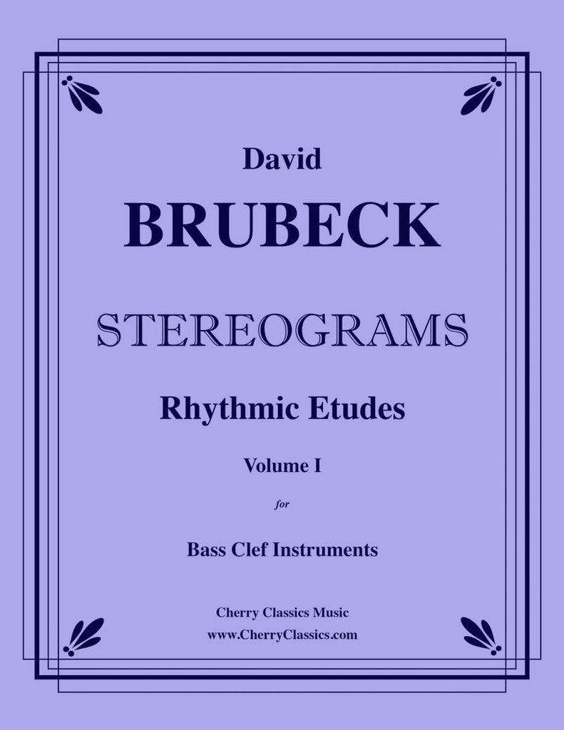 Brubeck - Stereograms. Rhythmic Etudes for Bass Clef Instruments, Vol. 1 - Cherry Classics Music