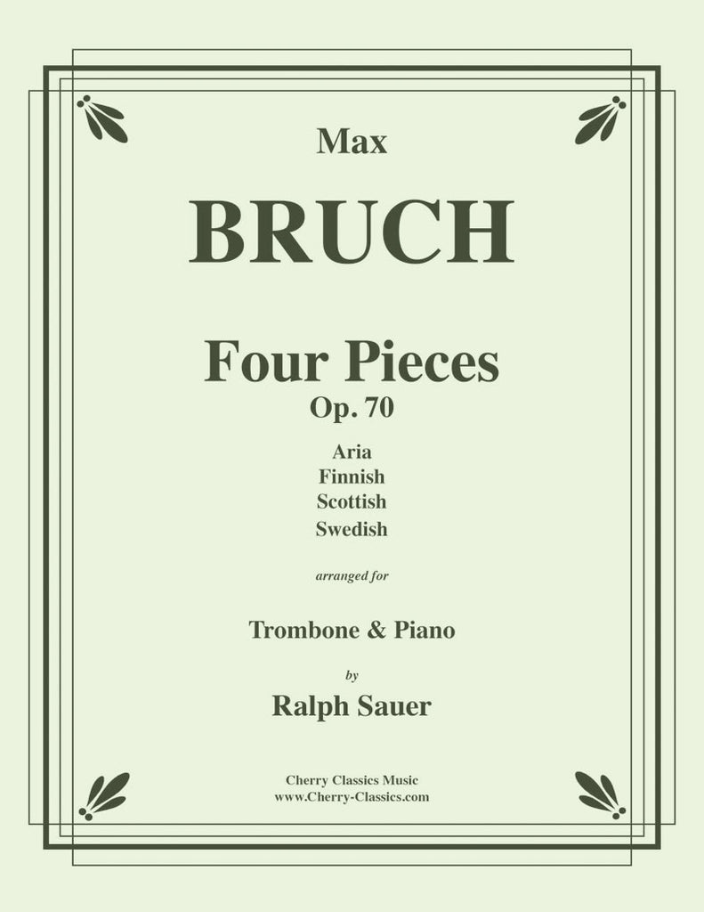 Bruch - Four Pieces, Op. 70 for Trombone and Piano - Cherry Classics Music
