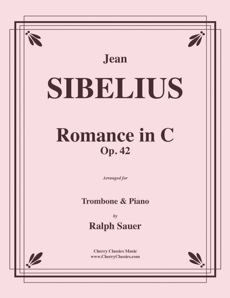 Sibelius - Romance in C, Op. 42 for Trombone and Piano - Cherry Classics Music