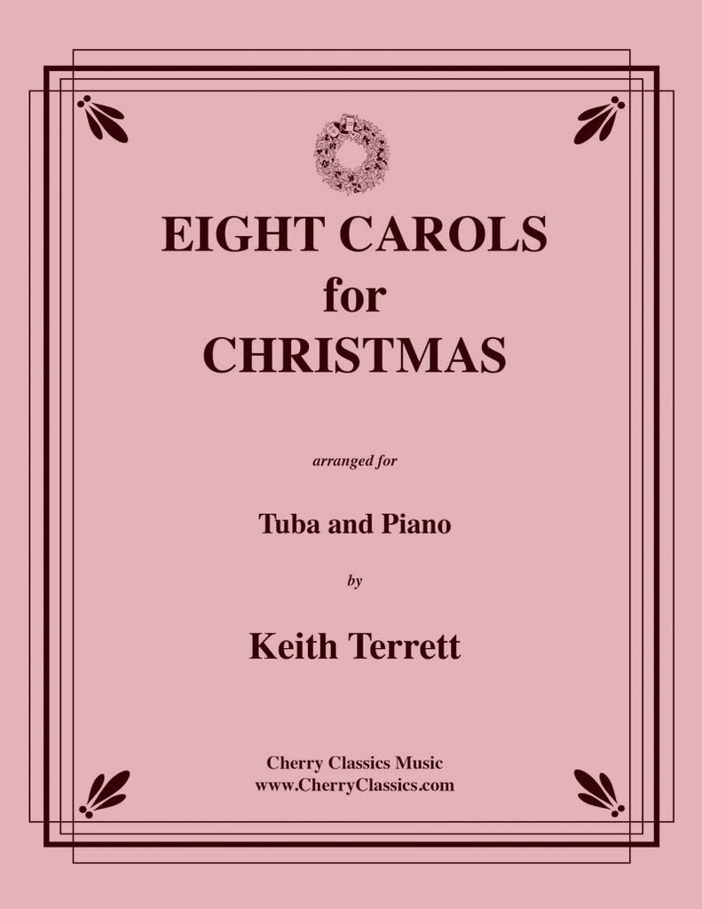 Traditional Christmas - Eight Carols for Christmas for Tuba and Piano - Cherry Classics Music
