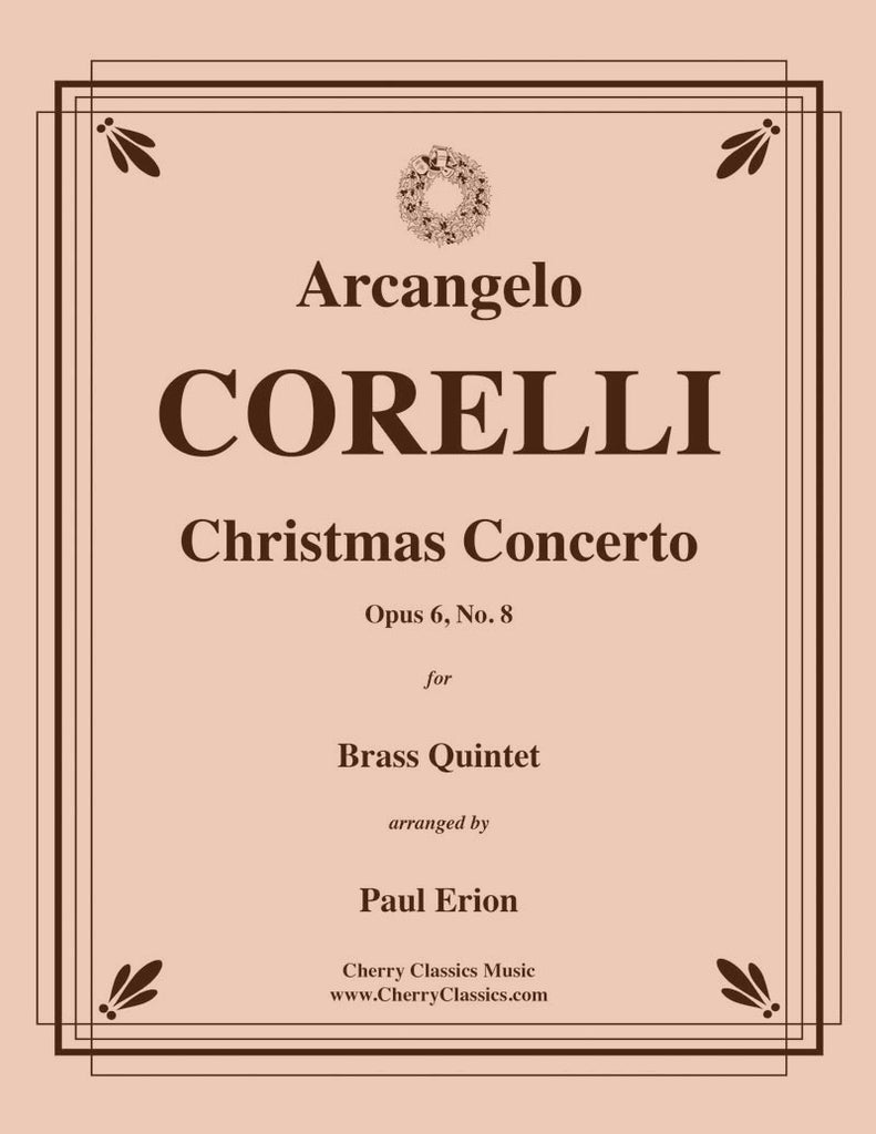 Corelli - Christmas Concerto Op. 6, No. 8 for Brass Quintet - Cherry Classics Music