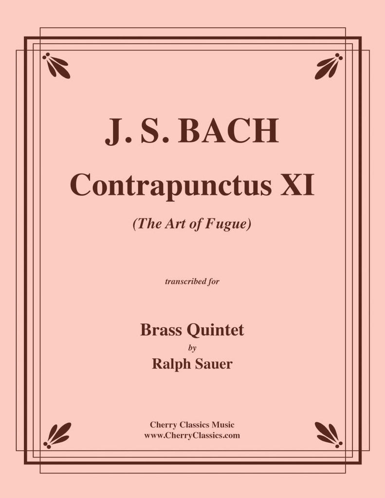 Bach - Contrapunctus XI from The Art of Fugue for Brass Quintet - Cherry Classics Music