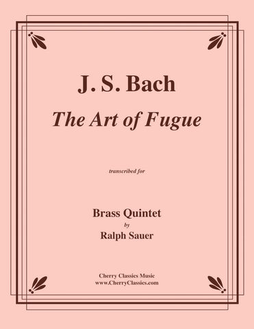 Bach - Contrapunctus XV from The Art of Fugue for Brass Quintet