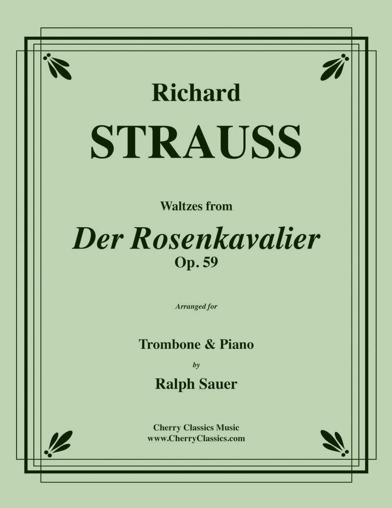 Strauss - Waltzes from Der Rosenkavalier for Trombone and Piano - Cherry Classics Music