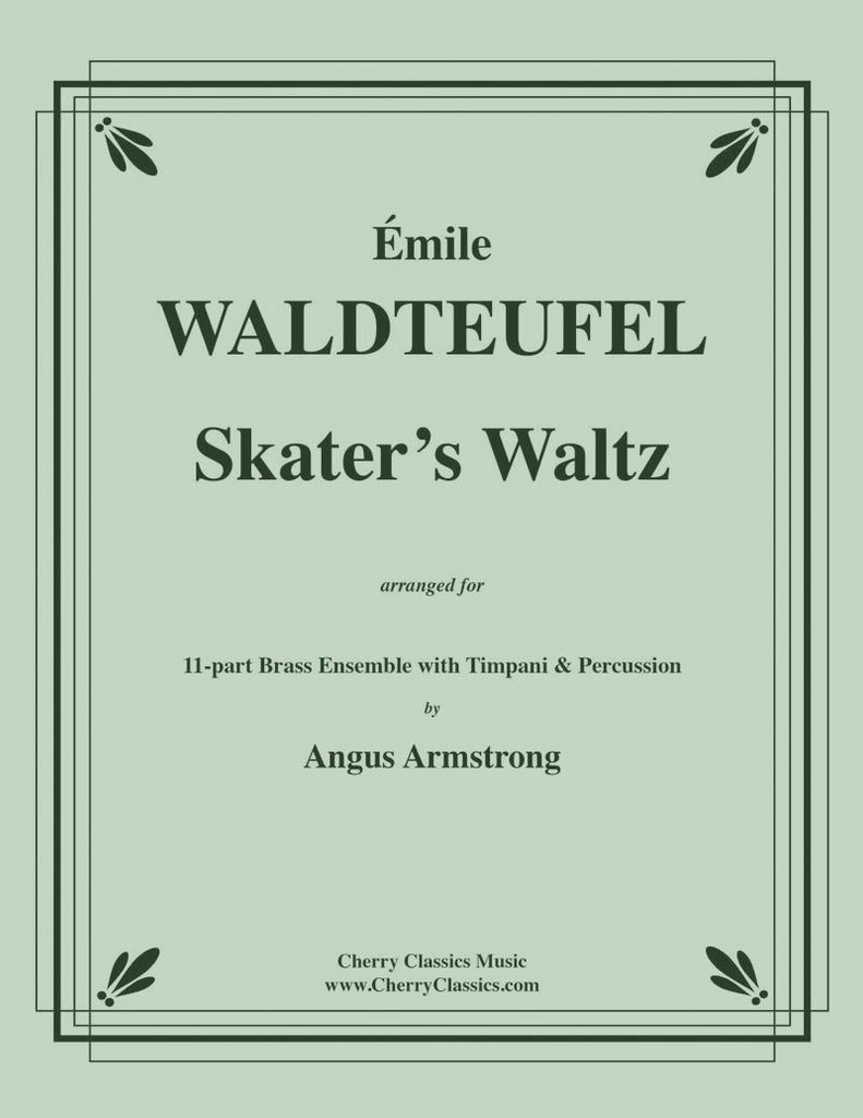 Waldteufel - Skater's Waltz for Eleven-part Brass Ensemble with Timpani and Percussion - Cherry Classics Music