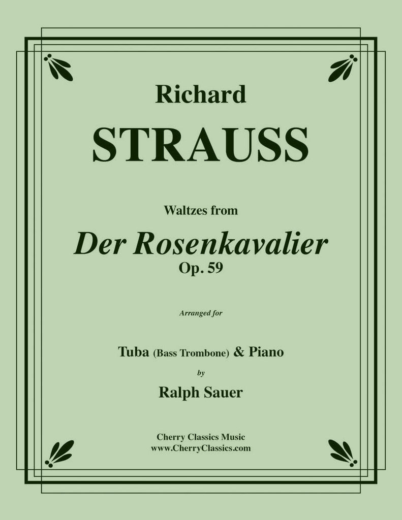 Strauss - Waltzes from Der Rosenkavalier for Tuba or Bass Trombone and Piano