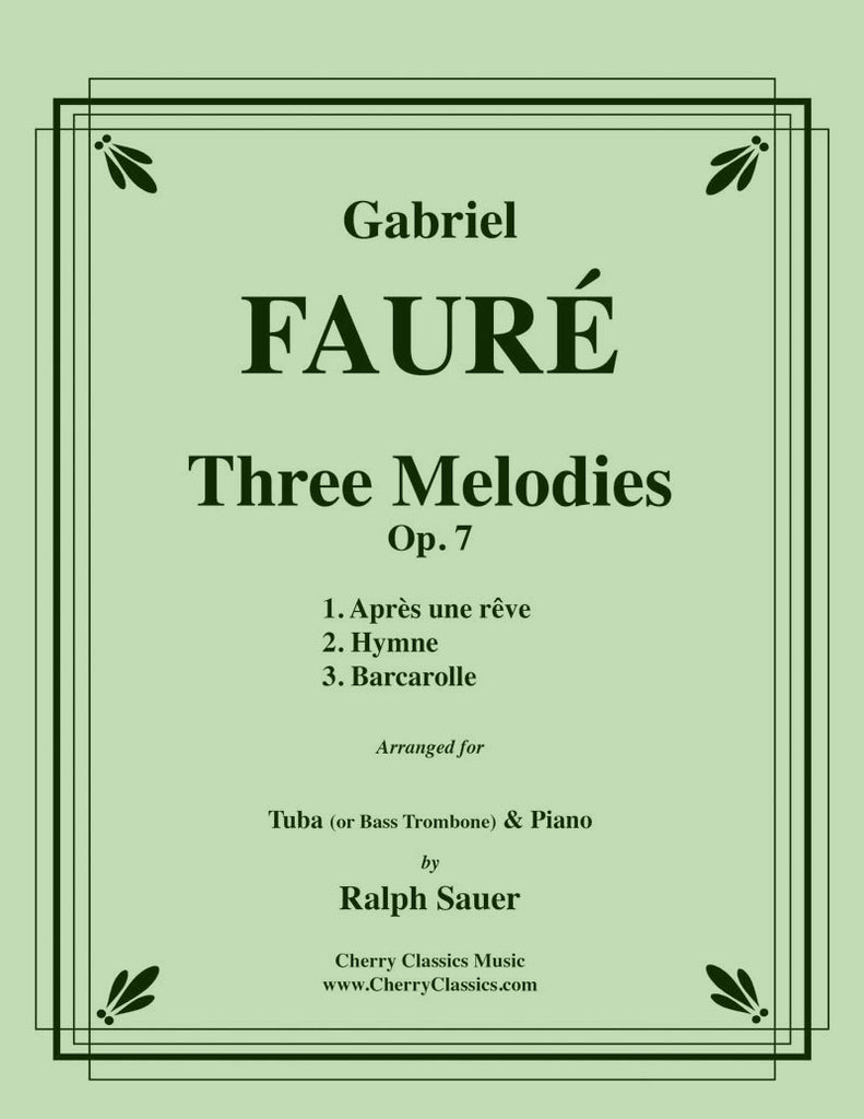Fauré - Three Melodies, Op. 7 for Tuba or Bass Trombone and Piano - Cherry Classics Music