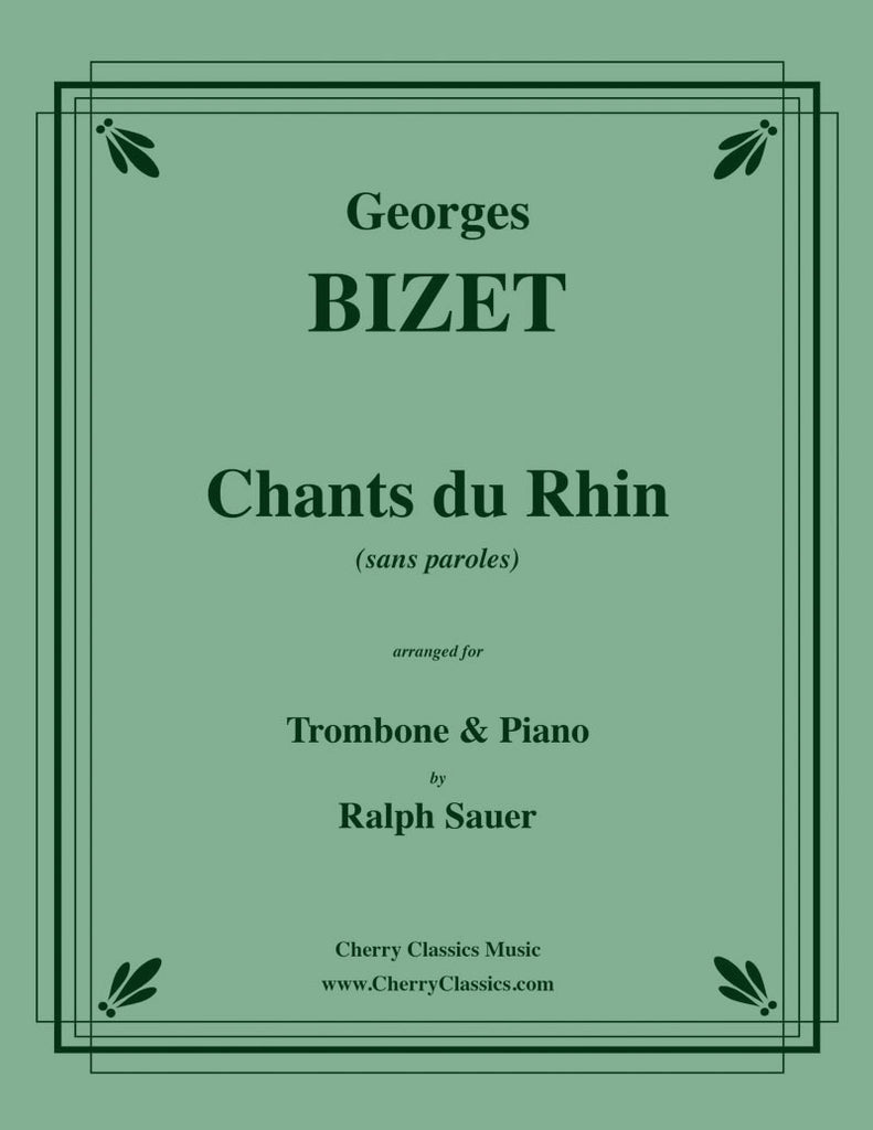 Bizet - Chants du Rhin for Trombone & Piano - Cherry Classics Music