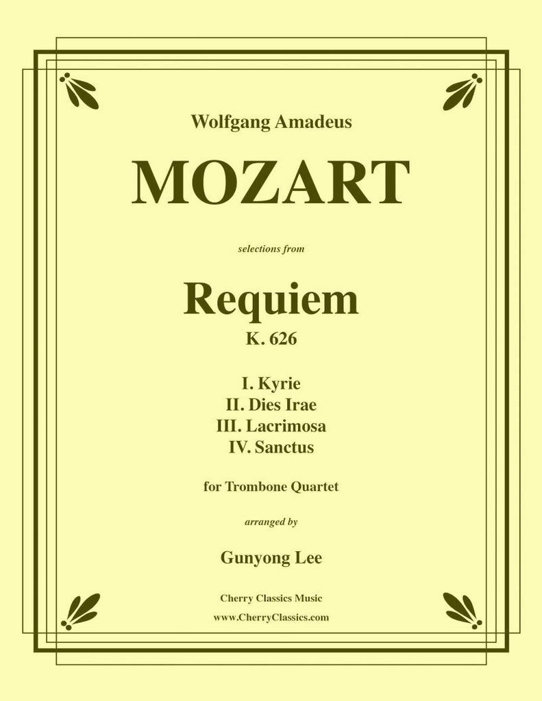 Mozart - Requiem, K. 626 Selections for Trombone Quartet - Cherry Classics Music