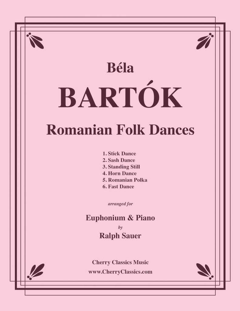 Bartok - Romanian Folk Dances for Euphonium & Piano - Cherry Classics Music