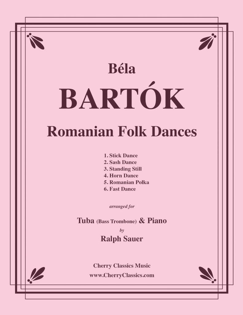 Bartok - Romanian Folk Dances for Tuba (Bass Trombone) and Piano - Cherry Classics Music
