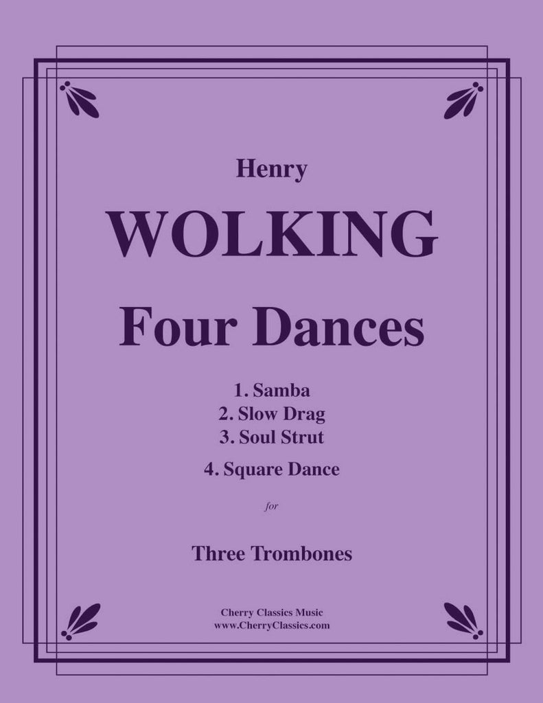 Wolking - Four Dances for Three Trombones