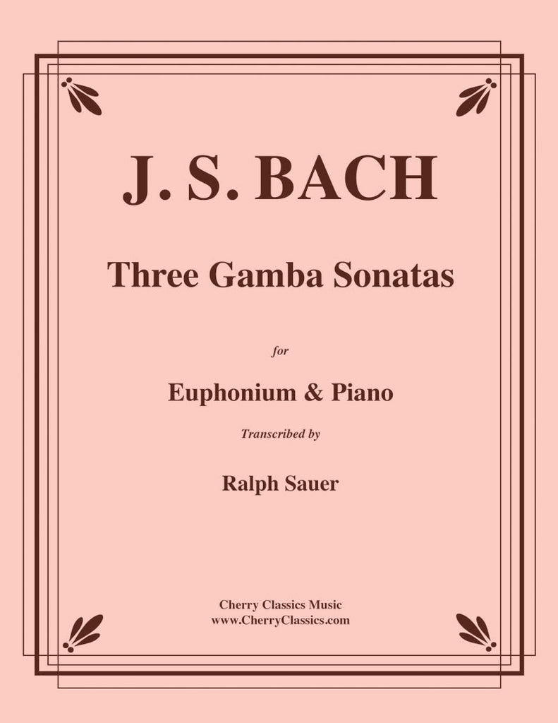 Bach - Three Gamba Sonatas for Euphonium & Piano - Cherry Classics Music