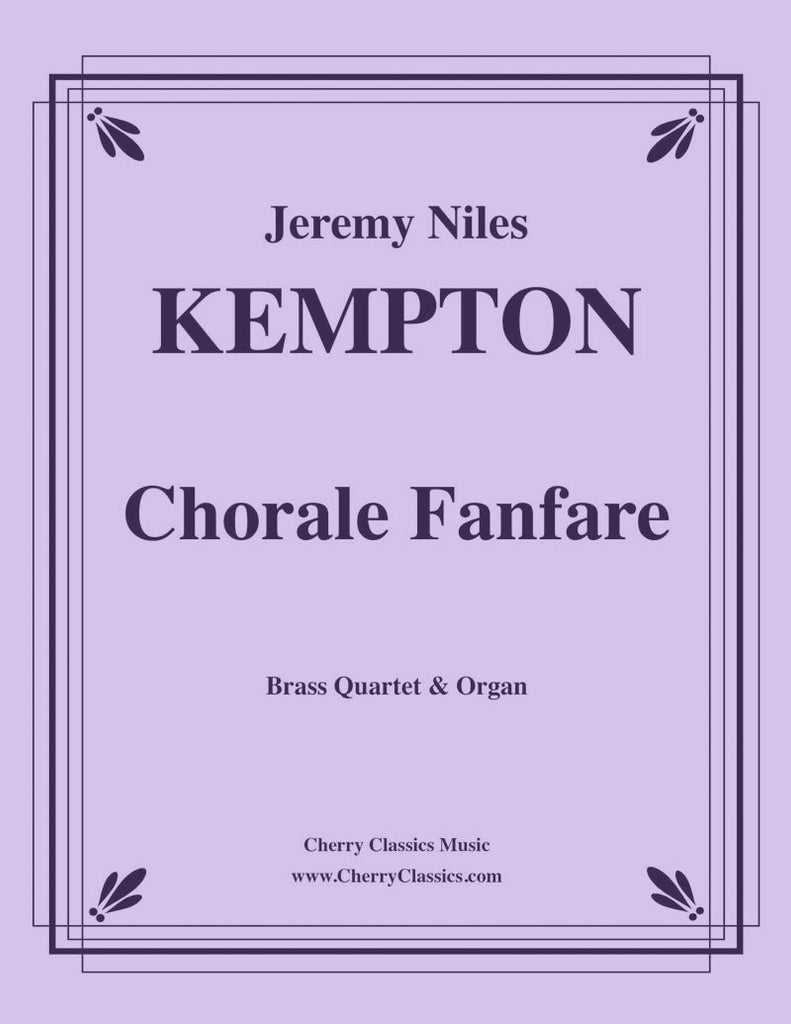 Kempton - Chorale Fanfare for Brass Quartet and Organ - Cherry Classics Music