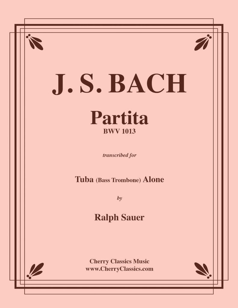 Bach - Partita BWV 1013 for Solo Tuba or Bass Trombone - Cherry Classics Music