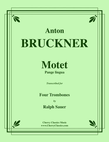 Bruckner - Am Grabe for 4-part Trombone Ensemble