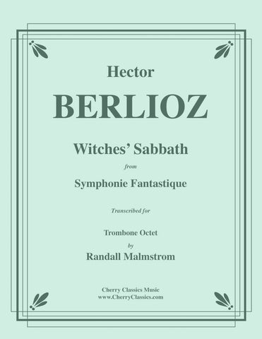 Berlioz - March to the Scaffold from Symphonie Fantastique for Trombone Ensemble