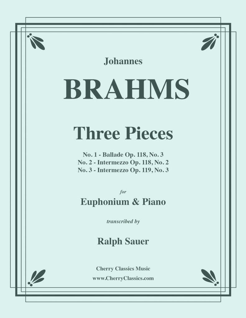 Brahms - Three Pieces for Euphonium and Piano - Cherry Classics Music