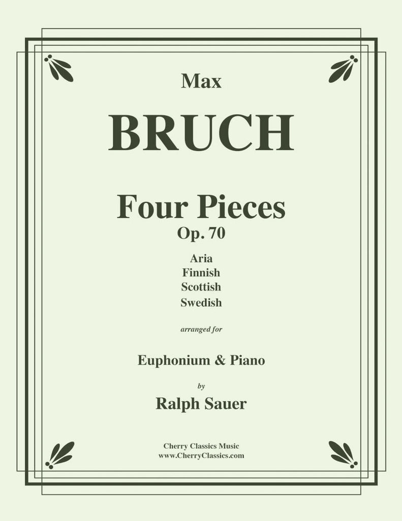 Bruch - Four Pieces, Op. 70 for Euphonium and Piano - Cherry Classics Music