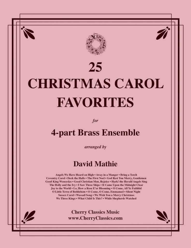 Traditional Christmas - 25 Christmas Carol Favorites for four part Brass Ensemble - Cherry Classics Music