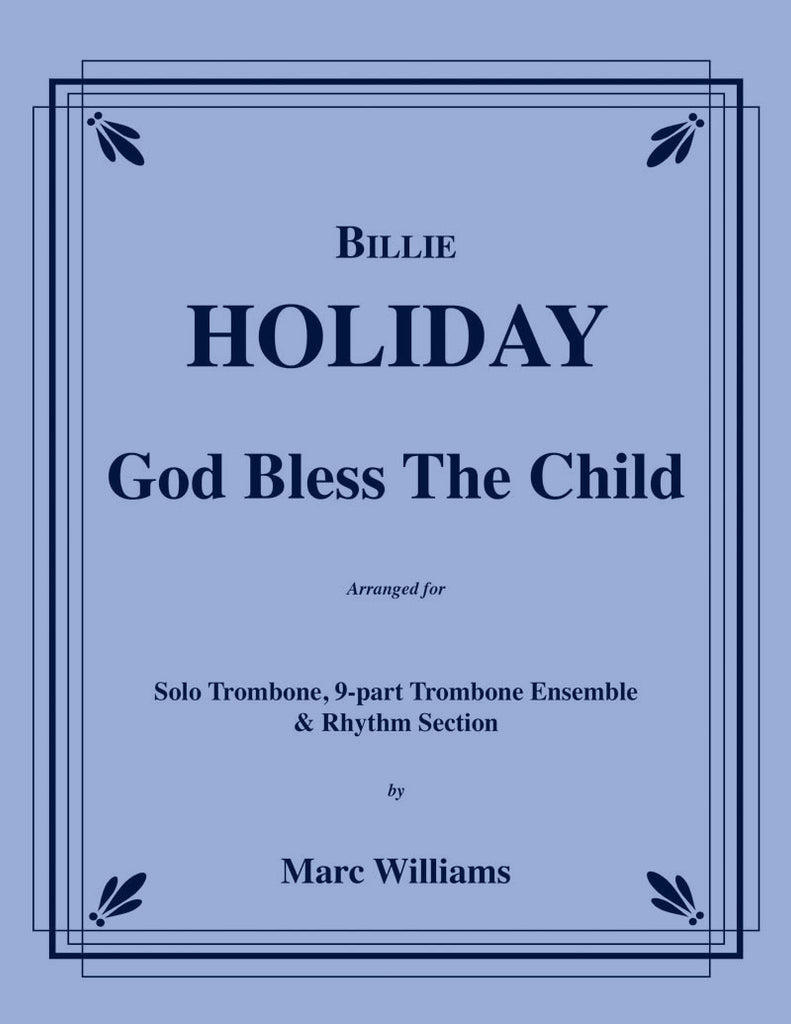 Holiday - God Bless the Child for 10-part Trombone Ensemble & Rhythm Section - Cherry Classics Music