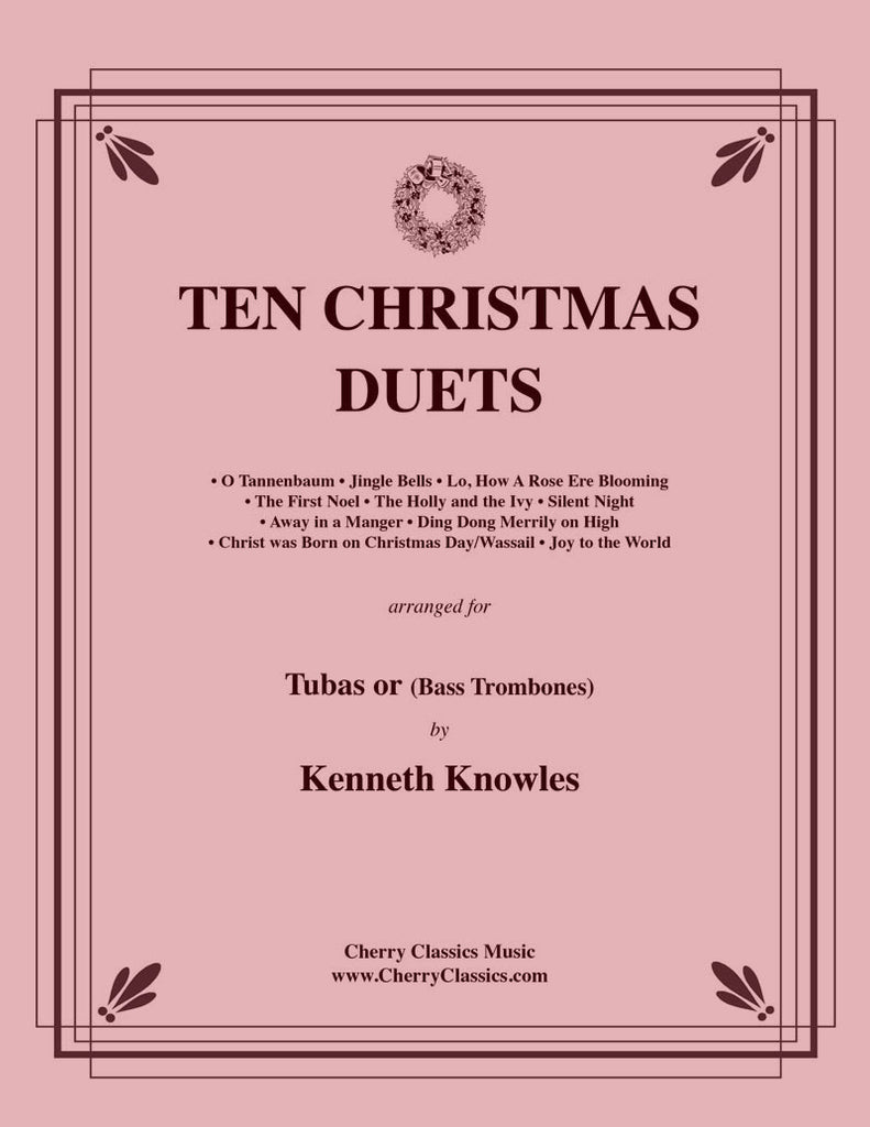 Traditional Christmas - Ten Christmas Duets for Tubas or Bass Trombones - Cherry Classics Music