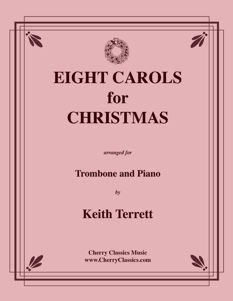 Traditional Christmas - Eight Swinging Christmas Carols for Trombone and Piano - Cherry Classics Music