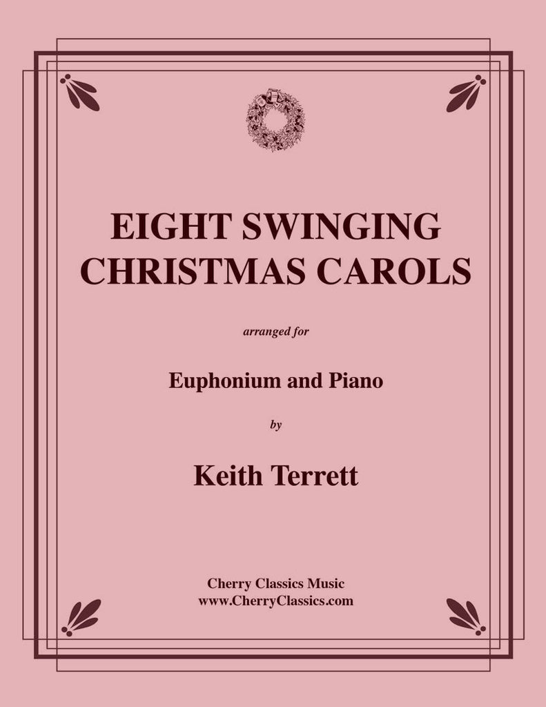 Traditional Christmas - Eight Swinging Christmas Carols for Euphonium and Piano - Cherry Classics Music