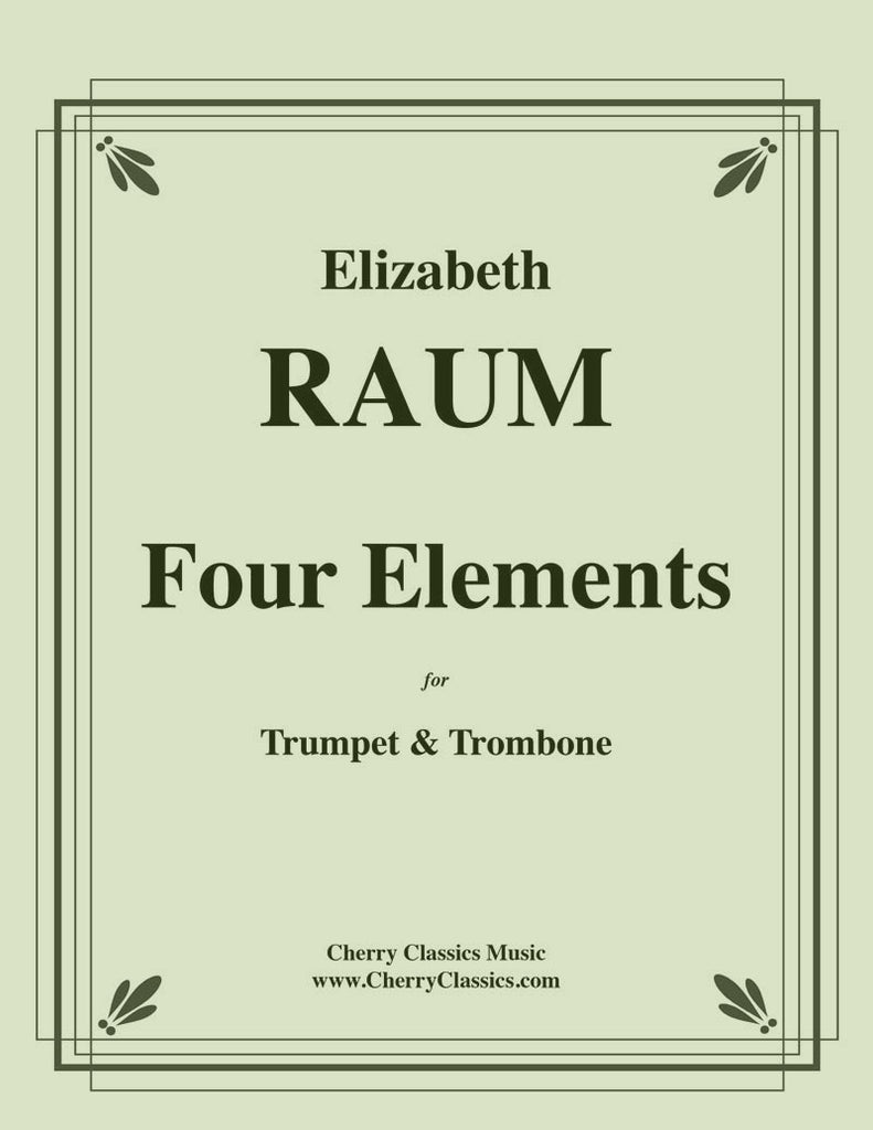 Raum - Four Elements for Trumpet and Trombone - Cherry Classics Music