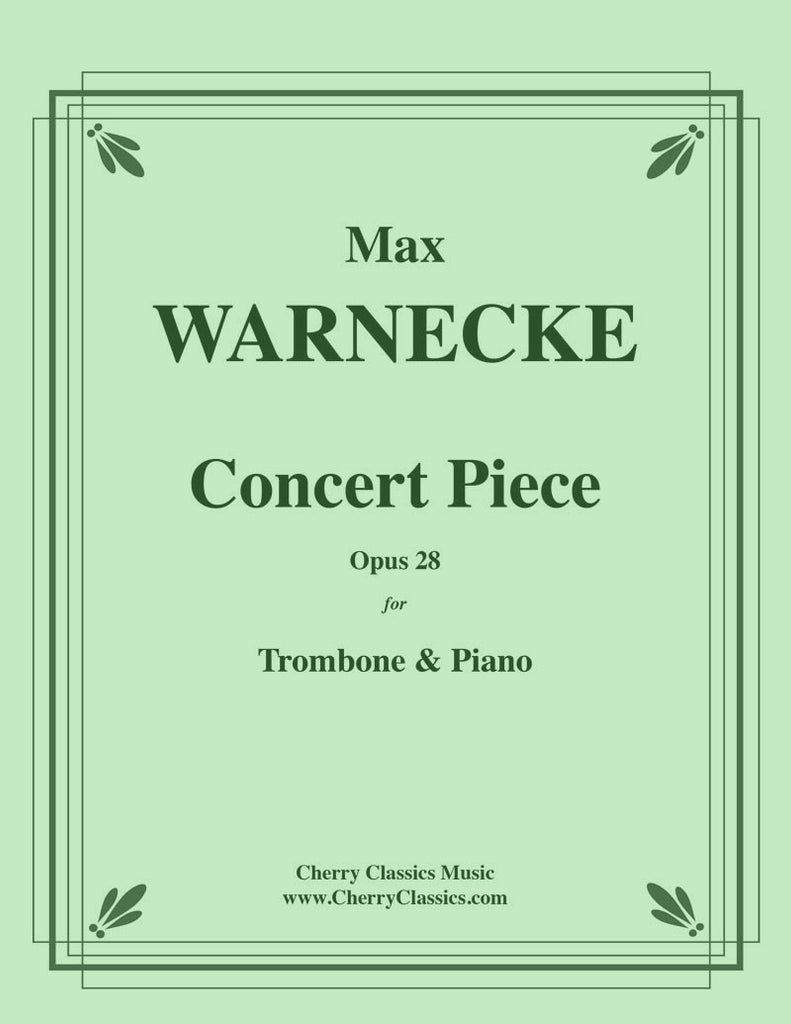 Warnecke - Concert Piece, Opus 28 for Trombone and Piano - Cherry Classics Music