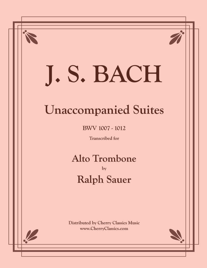 Bach - Unaccompanied Suites for Alto Trombone - Cherry Classics Music