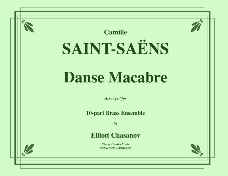 Saint Saens - Danse Macabre for 10-piece Brass Ensemble - Cherry Classics Music