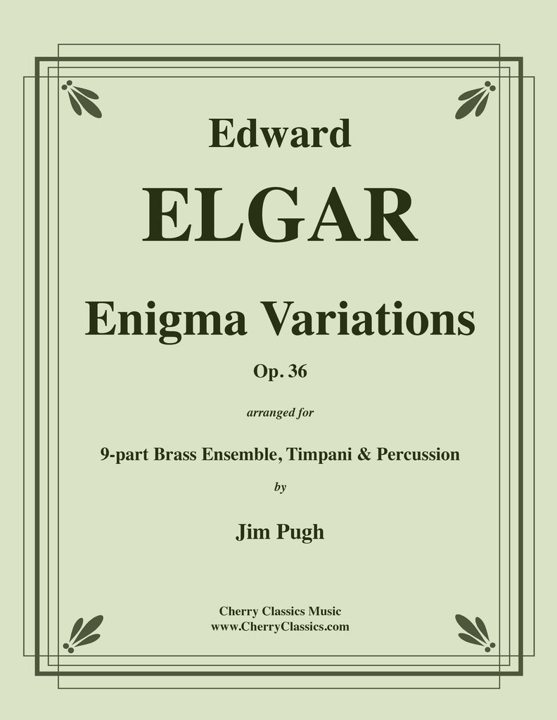 Elgar - Enigma Variations (complete) for 9-part Brass Ensemble, Timpani & Percussion - Cherry Classics Music