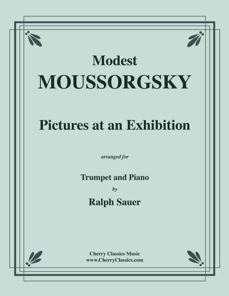 Mussorgsky - Pictures at an Exhibition for Trumpet and Piano - Cherry Classics Music