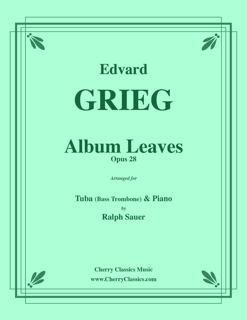 Grieg - Album Leaves, Opus 28 for Tuba or Bass Trombone & Piano - Cherry Classics Music