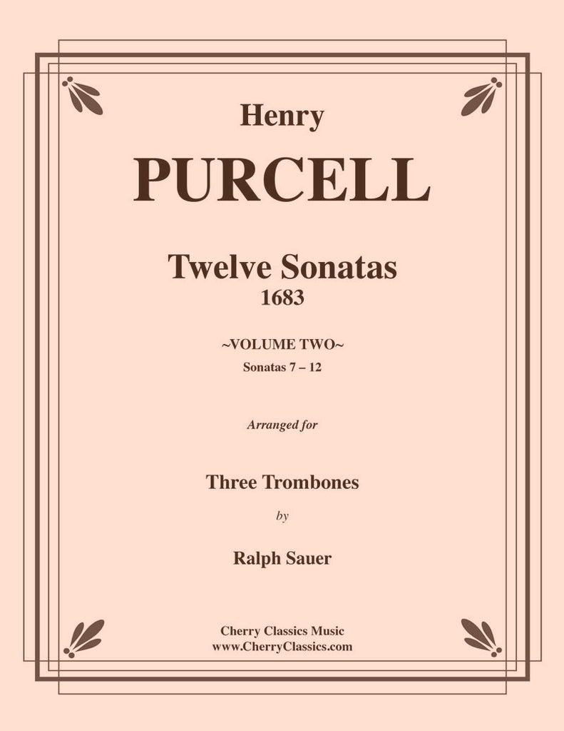 Purcell - Sonatas 7-12 for Three Trombones Volume 2 - Cherry Classics Music