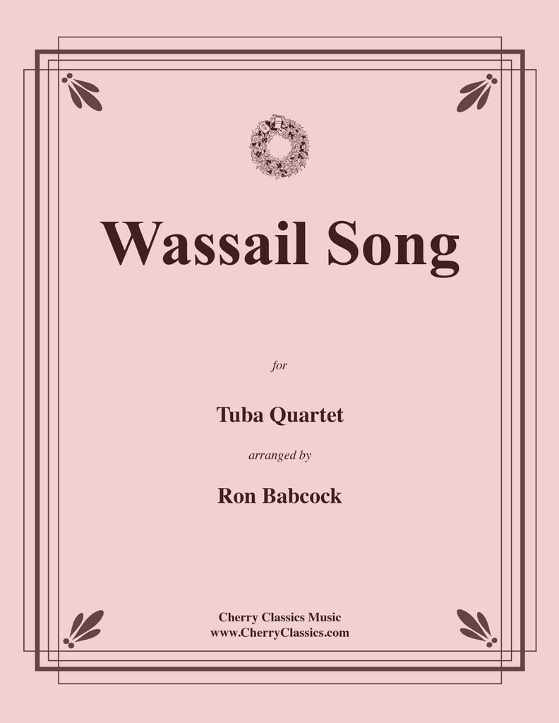 Traditional Christmas - Wassail Song for Tuba Quartet