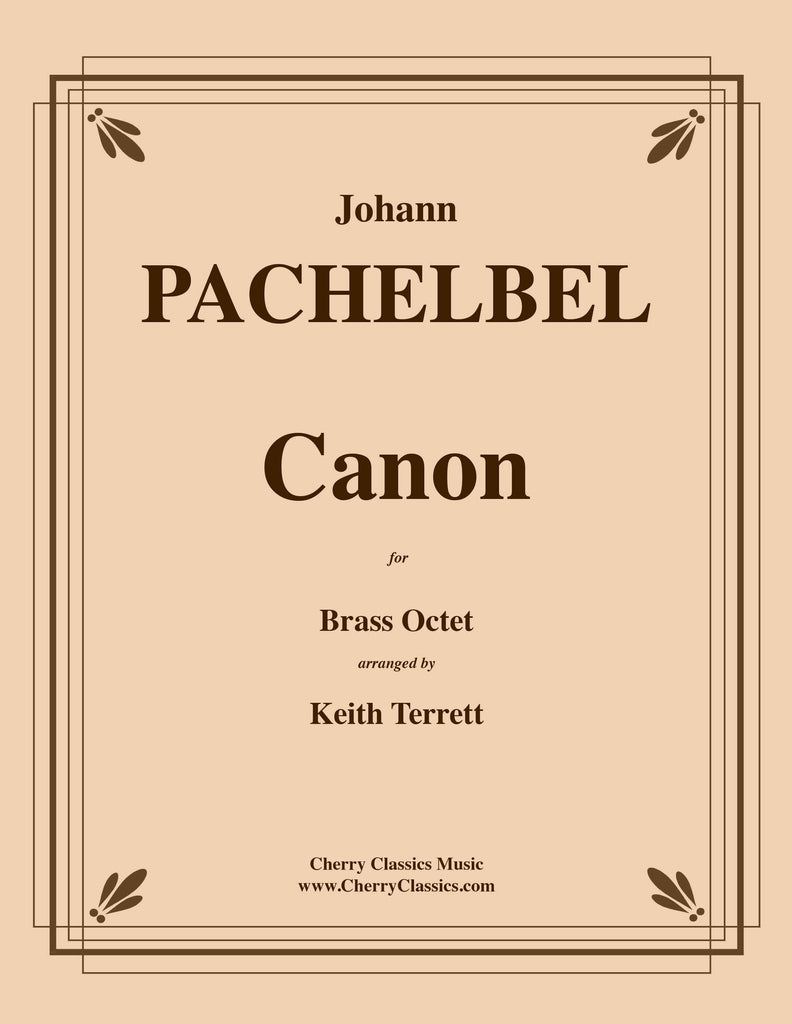 Pachelbel - Canon for Brass Octet - Cherry Classics Music