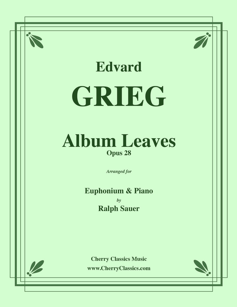 Grieg - Album Leaves, Op. 28 for Euphonium & Piano - Cherry Classics Music