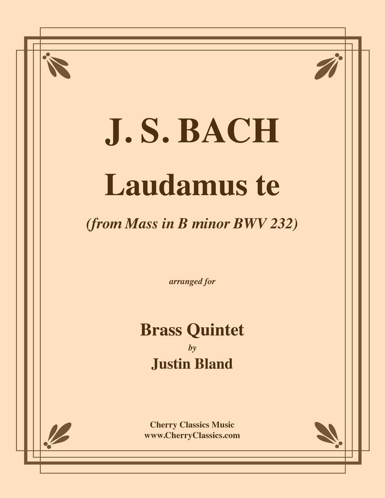 "Bach - ""Laudamus te"" from Mass in B Minor, BWV 232 for Brass Quintet - Cherry Classics Music"