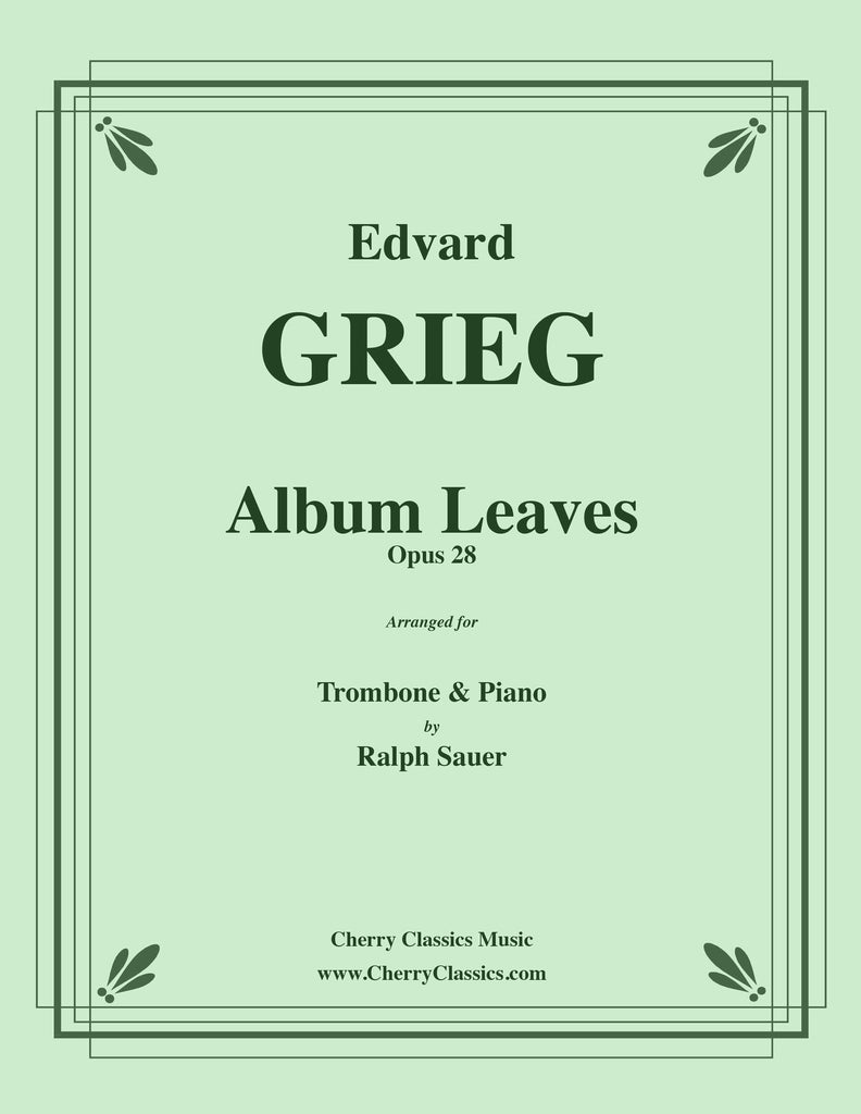 Grieg - Album Leaves, Opus 28 for Trombone and Piano - Cherry Classics Music