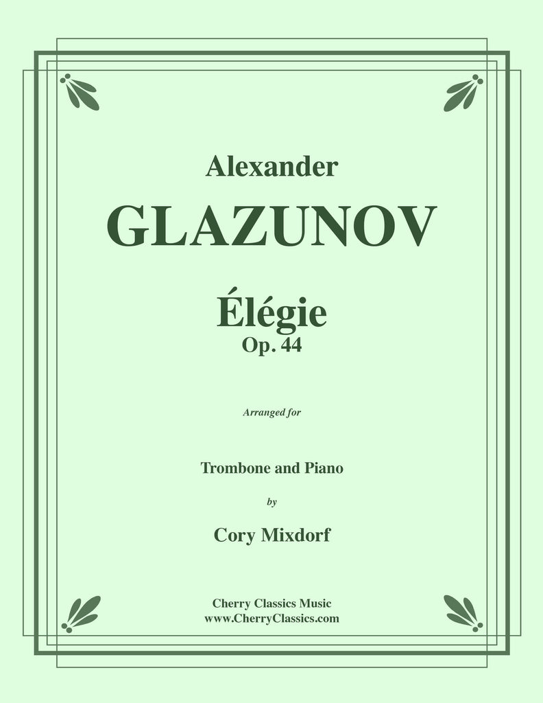 Glazunov - Élégie Opus 44 for Trombone and Piano - Cherry Classics Music