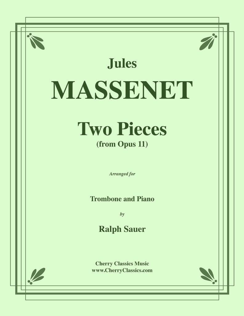 Massenet - Two Pieces from Opus 11 for Trombone and Piano - Cherry Classics Music