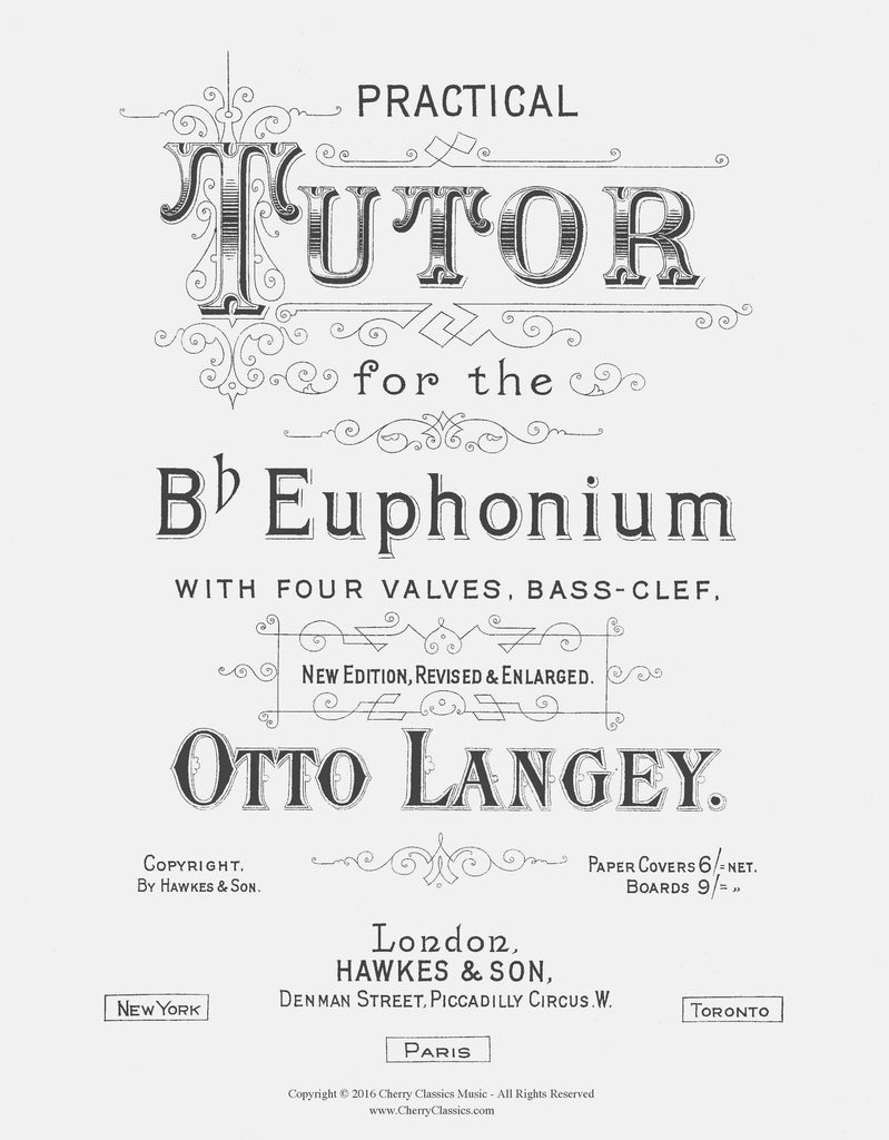 Langey - Practical Tutor (Method) for the B-flat Euphonium with Four Valves - Cherry Classics Music